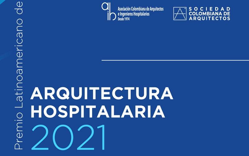 Premio Latinoamericano de Arquitectura Hospitalaria 2021
