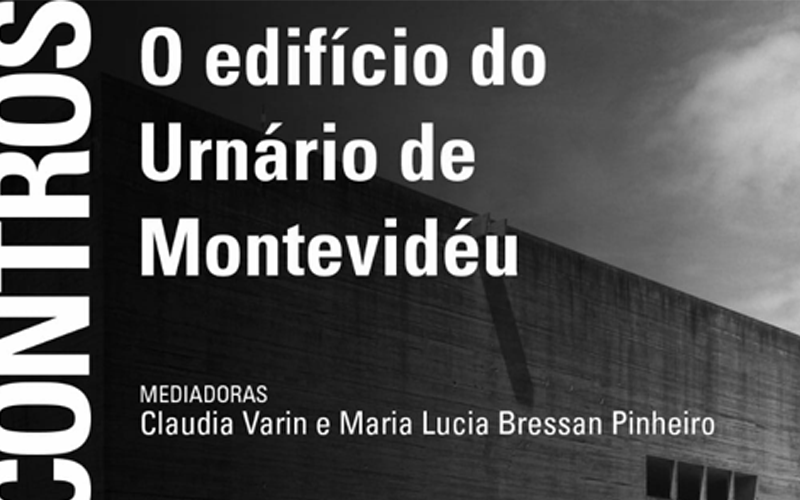 FAU Encontros: Urna Municipal del Cementerio Norte de Montevideo
