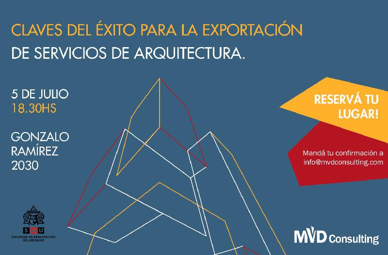 Claves del Éxito para la Exportación de Servicios de Arquitectura | Charla