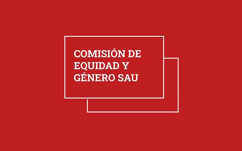Comisión de Equidad y Género de la SAU realizó reunión ampliada